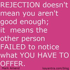 WP rejection good enough quote